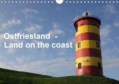 Ostfriesland - Land on the coast / UK-Version (Wall Calendar 2019 DIN A4 Landscape), Rolf Pötsch