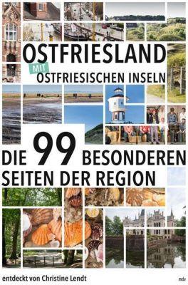 Ostfriesland mit Ostfriesischen Inseln - Christine Lendt |