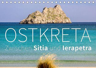 Ostkreta - Zwischen Sitia und Ierapetra (Tischkalender 2019 DIN A5 quer), Monika Hoffmann
