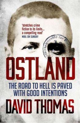 Ostland, David Thomas