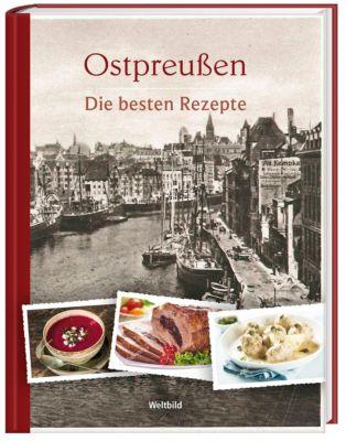 Ostpreußen Die besten Rezepte