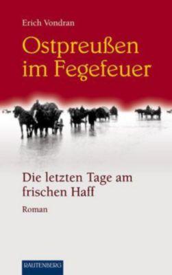 Ostpreußen im Fegefeuer - Emmerich Vondran pdf epub