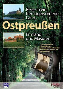 Ostpreußen - Reise in ein fremdgewordenes Land: Ermland und Masuren, 1