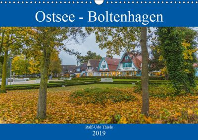 Ostsee - Boltenhagen (Wandkalender 2019 DIN A3 quer), Ralf-Udo Thiele