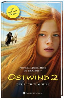 Ostwind 2, Kristina M. Henn, Lea Schmidbauer
