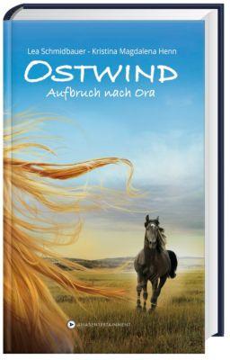 Ostwind - Aufbruch nach Ora, Lea Schmidbauer, Kristina M. Henn