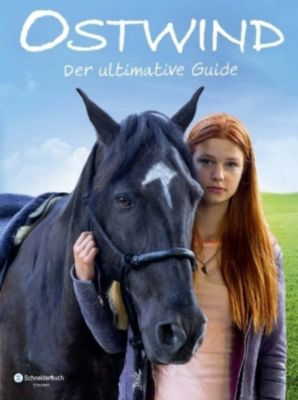 Ostwind - Der ultimative Guide, Karin Pütz