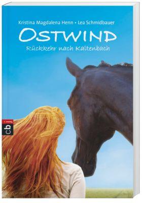 Ostwind - Rückkehr nach Kaltenbach, Lea Schmidbauer, Kristina M. Henn