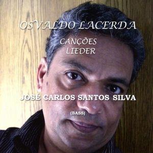 Osvaldo Lacerda: Cançoes - Lieder, José Carlos Santos Silva
