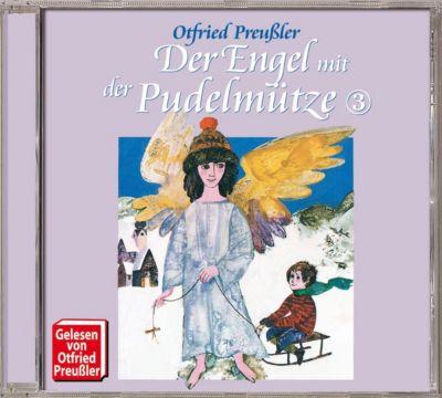 Otfried Preussler - 03: Der Engel mit der Pudelmütze