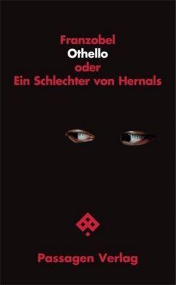 Othello oder Ein Schlechter von Hernals - Franzobel |