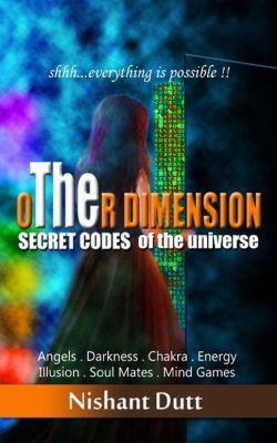 oTHEr Dimension, Nishant Dutt
