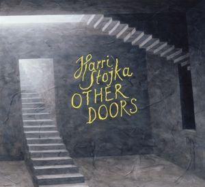Other Doors, Harri Stojka