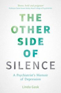 Other Side of Silence, Linda Gask