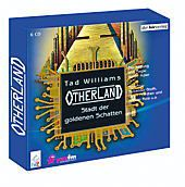 Otherland, 6 Audio-CDs, Tad Williams