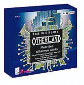 Otherland - Meer des silbernen Lichts, 6 Audio-CDs, Tad Williams