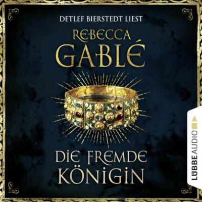 Otto der Große: Die fremde Königin - Otto der Große 2 (Gekürzt), Rebecca Gablé