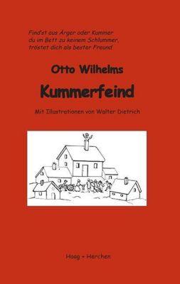 Otto Wilhelms Kummerfeind - Otto Wilhelm |