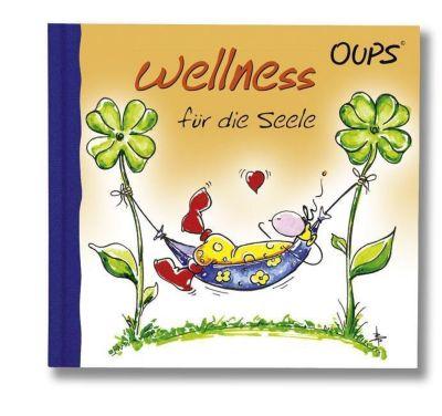 Oups - Wellness für die Seele, Kurt Hörtenhuber
