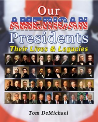 Our American Presidents, Tom DeMichael