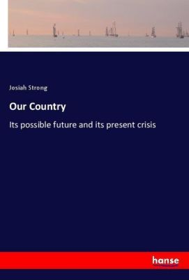 Our Country, Josiah Strong