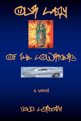 Our Lady of the Lowriders, Doug Lambeth