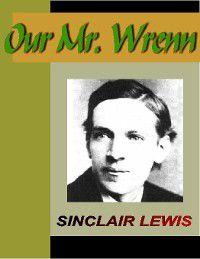 Our Mr. Wrenn, Sinclair Lewis