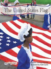 Our Nation's Pride Set 1: United States Flag, Amanda Doering Tourville