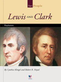 Our People: Lewis and Clark, Cynthia Klingel
