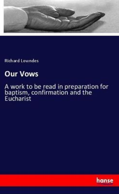 Our Vows, Richard Lowndes