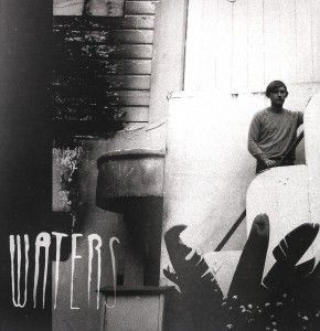 Out In The Light (Vinyl), Waters