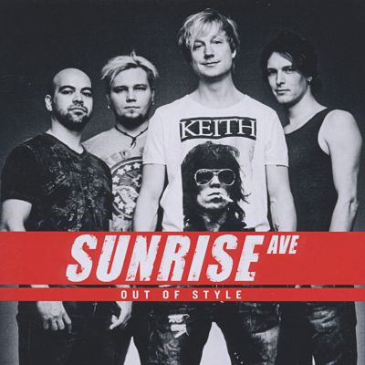 Out Of Style, Sunrise Avenue