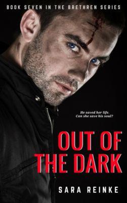 Out of the Dark, Sara Reinke