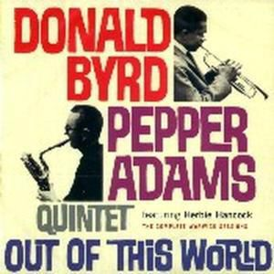 Out Of This World, Donald Byrd, Pepper Adams