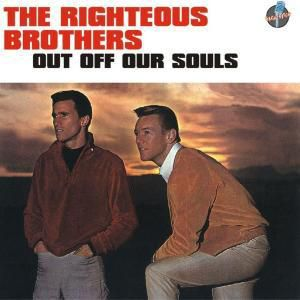 Out Off Our Souls, The Righteous Brothers