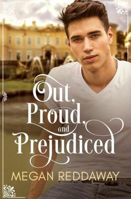 Out, Proud, and Prejudiced, Megan Reddaway