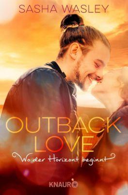 Outback Love. Wo der Horizont beginnt - Sasha Wasley pdf epub