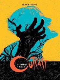 Outcast By Kirkman & Azaceta (2014): Outcast By Kirkman & Azaceta (2014), Volume 6, Robert Kirkman