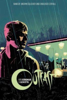 Outcast - Unermesslicher und endloser Zerfall - Robert Kirkman |