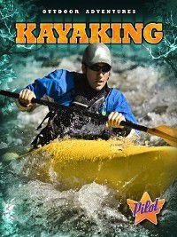Outdoor Adventures: Kayaking, Sara Green