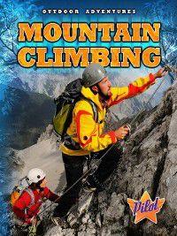Outdoor Adventures: Mountain Climbing, Sara Green