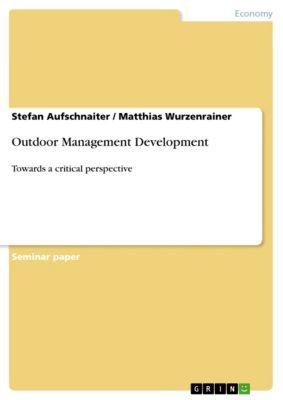 Outdoor Management Development, Stefan Aufschnaiter, Matthias Wurzenrainer