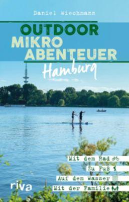 Outdoor-Mikroabenteuer Hamburg - Daniel Wiechmann pdf epub