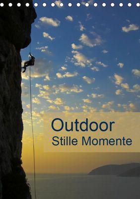 Outdoor-Stille Momente (Tischkalender 2019 DIN A5 hoch), Rolf Dietz
