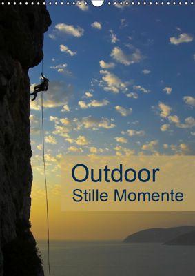 Outdoor-Stille Momente (Wandkalender 2019 DIN A3 hoch), Rolf Dietz