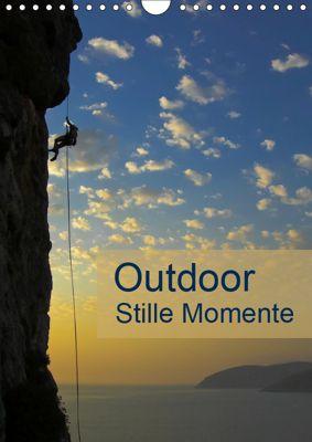 Outdoor-Stille Momente (Wandkalender 2019 DIN A4 hoch), Rolf Dietz