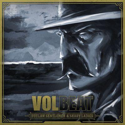 Outlaw Gentlemen & Shady Ladies, Volbeat