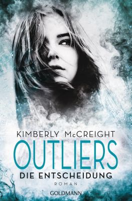 Outliers - Die Entscheidung - Kimberly McCreight |