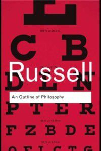 Outline of Philosophy, Bertrand Russell