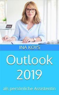 Outlook 2019 - Koys Ina |